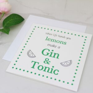 'When Life Gives You Lemons' Gin Foil Card