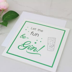 'Let the Fun Be-Gin' Foil Card