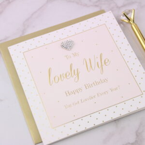 Lovely Wife Embellished Birthday Card