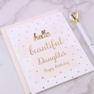 Beautiful Daughter Happy Birthday Card