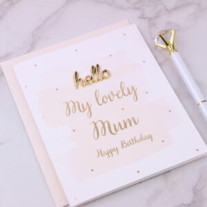 Lovely Mum Happy Birthday Card