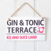 Gin & Tonic Terrace Wooden Sign