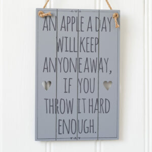 An Apple A Day.... Grey Slatted Sign