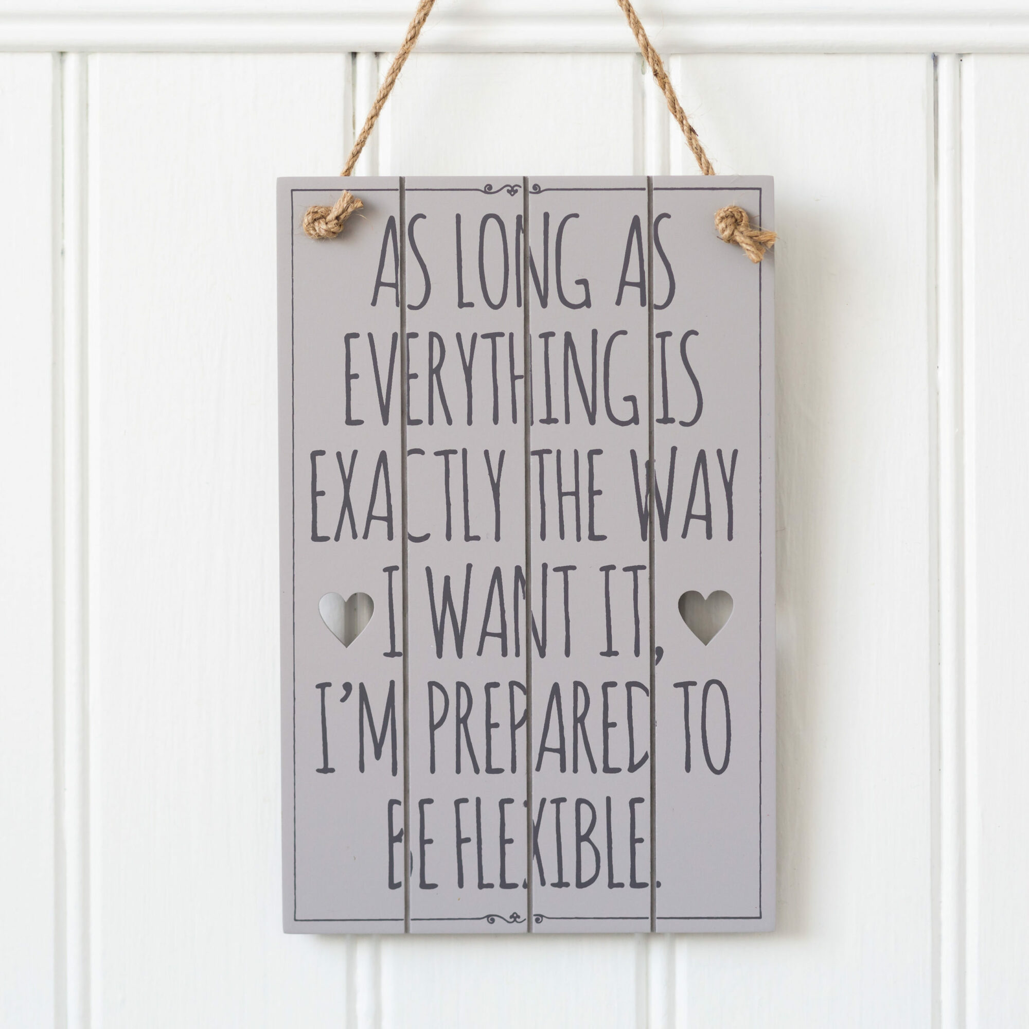 As Long As Everything.... Grey Slatted Sign