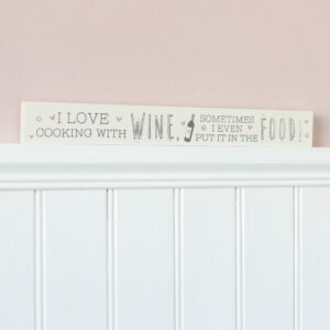 I Love Cooking With Wine Wooden Plaque