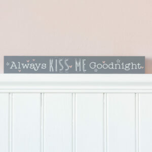 Always Kiss Me Goodnight Wooden Plaque This Always Kiss Me Goodnight Wooden Plaque