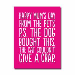 Mother's Day From the Pets... Funny Card